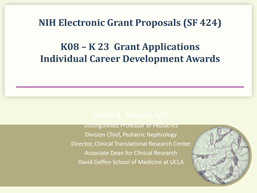 screenshot of a powerpoint presentation focused on writing K awards (SF 424): K08-K23 applications and individual CDAs