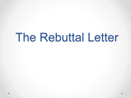 screencapture of a powerpoint presentation focused on the rebutal letter (rejected grant)